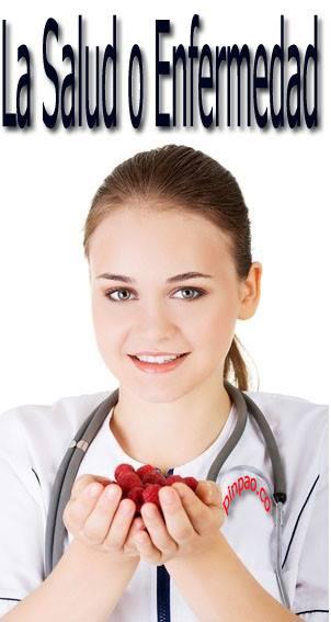 la salud o enfermedad
